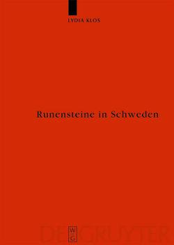 Runensteine in Schweden von Klös,  Lydia