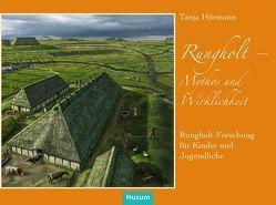 Rungholt – Mythos und Wirklichkeit von Hörmann,  Tanja, Kock,  Hauke