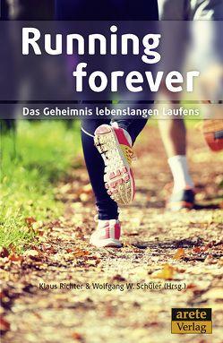 Running forever von Hollmann,  Wildor, Richter,  Klaus, Schüler,  Wolfgang W.