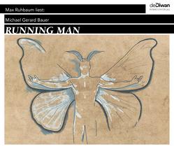 Running Man von Bauer,  Michael Gerard, Kollmann,  Birgitt, Ruhbaum,  Max, Walz,  Tina