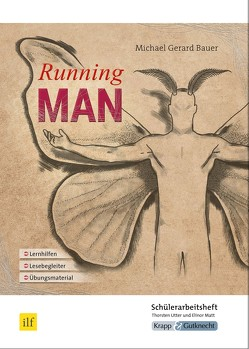 Running Man – Schülerheft für den MBA 2019/2020 und 2020/2021 Saarland von Matt,  Elinor, Utter,  Thorsten