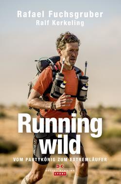 Running wild von Fuchsgruber,  Rafael, Kerkeling,  Ralf