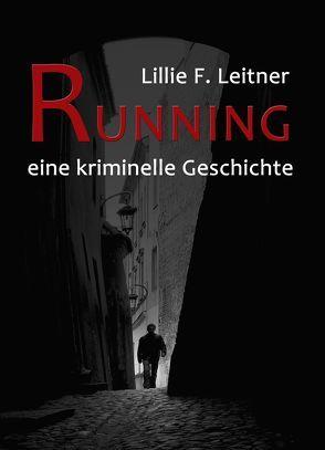 RUNNING von Leitner,  Lillie F.