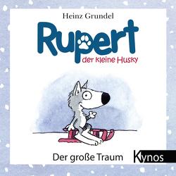Rupert, der kleine Husky von Grundel,  Heinz