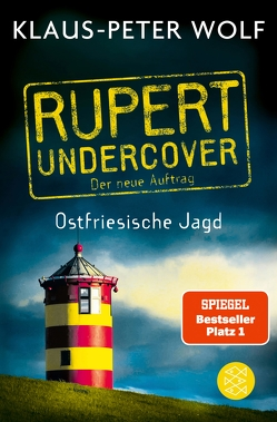 Rupert undercover – Ostfriesische Jagd von Wolf,  Klaus-Peter