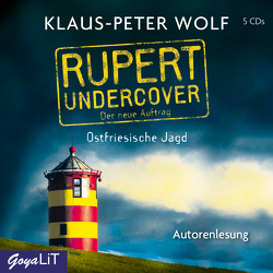 Rupert undercover. Ostfriesische Jagd von Wolf,  Klaus-Peter