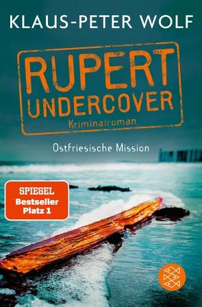 Rupert undercover – Ostfriesische Mission von Wolf,  Klaus-Peter