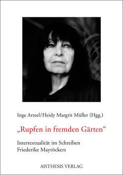 Rupfen in fremden Gärten von Arteel,  Inge, Hüsgen,  Lucas, Müller,  Heidy M, Müller,  Heidy Margrit