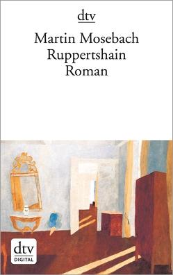 Ruppertshain von Mosebach,  Martin