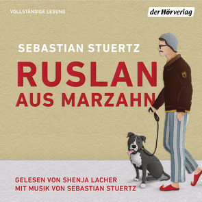 Ruslan aus Marzahn von Lacher,  Shenja, Stuertz,  Sebastian