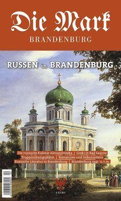 Russen in Brandenburg von Heresch,  Elisabeth, Kalesse,  Andreas, Piethe,  Marcel, Schlögel,  Karl