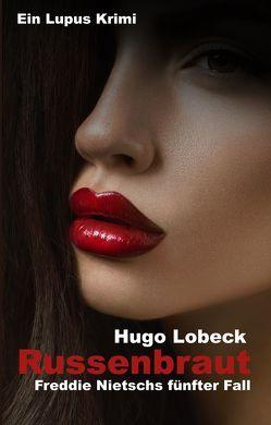 Russenbraut von Lobeck,  Hugo