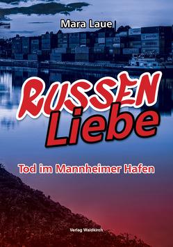 RussenLiebe von Laue,  Mara