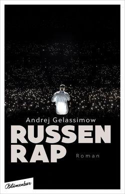 RussenRap von Gelassimow,  Andrej, Weiler,  Thomas