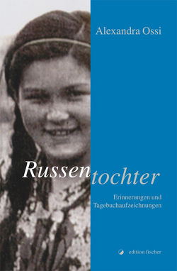 Russentochter von Ossi,  Alexandra
