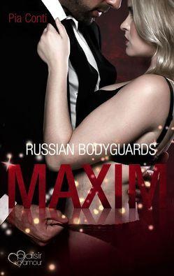 Russian Bodyguards 1: Maxim von Conti,  Pia
