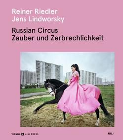 Russian Circus von Lindworsky,  Jens, Riedler,  Reiner