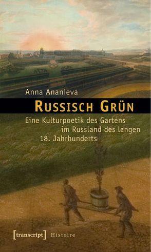 Russisch Grün von Ananieva,  Anna