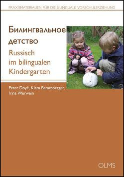Russisch im bilingualen Kindergarten von Bamesberger,  Klara, Doyé,  Peter, Werwein,  Irina