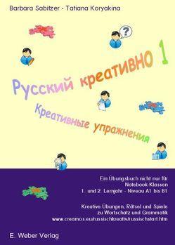 Russisch kreativ von Koryakina,  Tatiana, Sabitzer,  Barbara