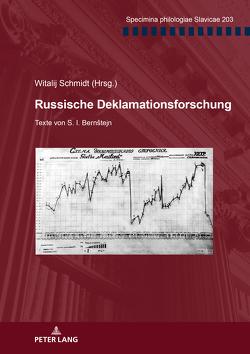 Russische Deklamationsforschung von Schmidt,  Witalij