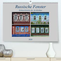 Russische Fenster – Schmuckstücke der Architektur (Premium, hochwertiger DIN A2 Wandkalender 2020, Kunstdruck in Hochglanz) von von Loewis of Menar,  Henning