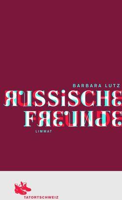 Russische Freunde von Lutz,  Barbara