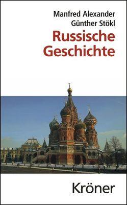 Russische Geschichte von Alexander,  Manfred, Stökl,  Günther