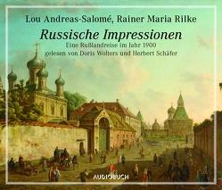 Russische Impressionen von Andreas-Salomé,  Lou, Bitzer,  Lisa, Rilke,  Rainer Maria, Schäfer,  Herbert, Wolters,  Doris