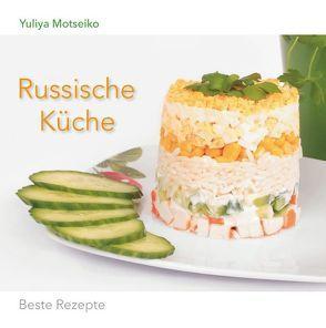 Russische Küche von Motseiko,  Yuliya