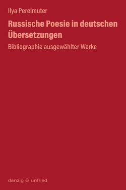 Russische Poesie in deutschen Übersetzungen von Perelmuter,  Ilya
