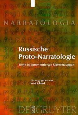 Russische Proto-Narratologie von Schmid,  Wolf