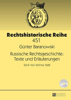 Russische Rechtsgeschichte: Texte und Erläuterungen von Baranowski,  Günter