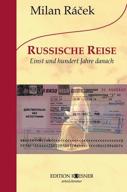 RUSSISCHE REISE von Racek,  Milan
