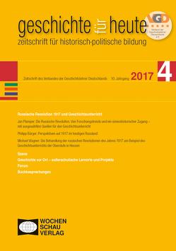Russische Revolution 1917 und Geschichtsunterricht von Bendick,  Rainer, Bürger,  Philipp, Plamper,  Jan, Wagner,  Michael