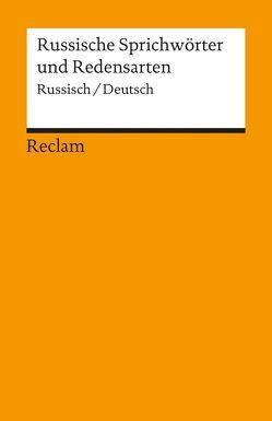 Russische Sprichwörter und Redensarten von Berthelmann,  Gundela, Berthelmann,  Rainer