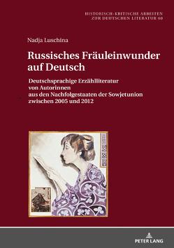 Russisches Fräuleinwunder auf Deutsch von Luschina,  Nadja
