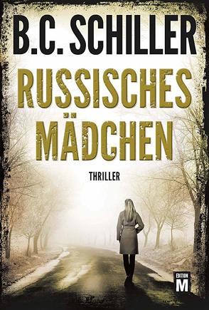 Russisches Mädchen von Schiller,  B.C.