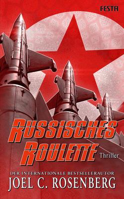 Russisches Roulette von Rosenberg,  Joel C.
