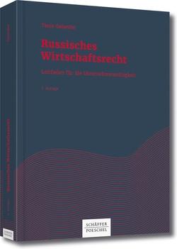 Russisches Wirtschaftsrecht von Galander,  Tanja