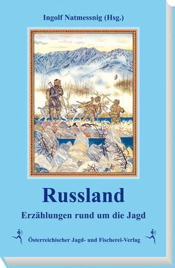 Russland von Natmessnig,  Ingolf