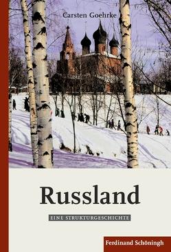 Russland von Goehrke,  Carsten
