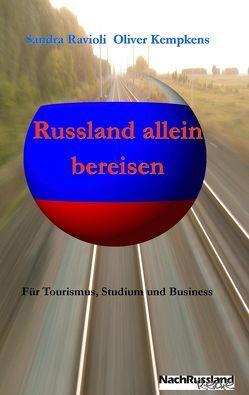 Russland allein bereisen von Kempkens,  Oliver, Ravioli,  Sandra