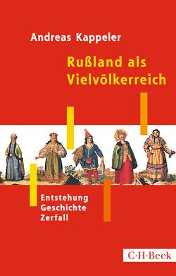 Rußland als Vielvölkerreich von Kappeler,  Andreas