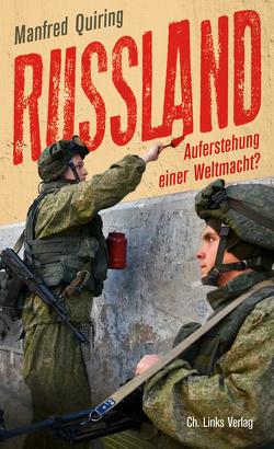 Russland – Auferstehung einer Weltmacht? von Quiring,  Manfred