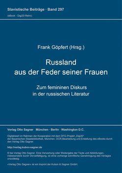 Rußland aus der Feder seiner Frauen von Göpfert,  Frank