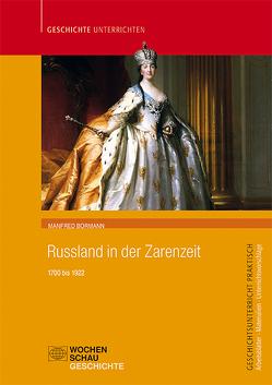 Russland in der Zarenzeit von Bormann,  Manfred