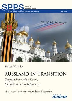 Russland in Transition von Umland,  Andreas, Waschke,  Torben