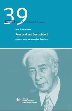 Russland und Deutschland. Aspekte einer wechselvollen Beziehung von Scherbakowa,  Irina