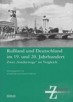 Russland und Deutschland im 19. und 20. Jahrhundert von Luks,  Leonid